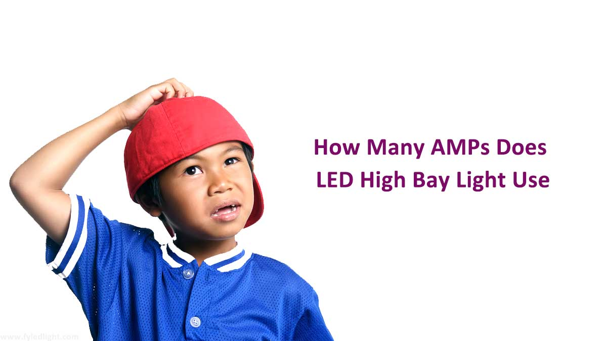 How many amps does led high bay light use